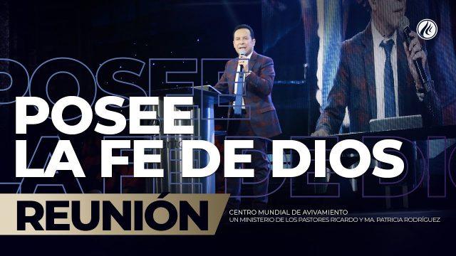 Posee la fe de Dios Nov 01 2019 – AVIVAMIENTO