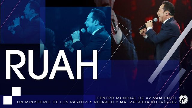 #261 Ruah – Pastor Ricardo Rodríguez