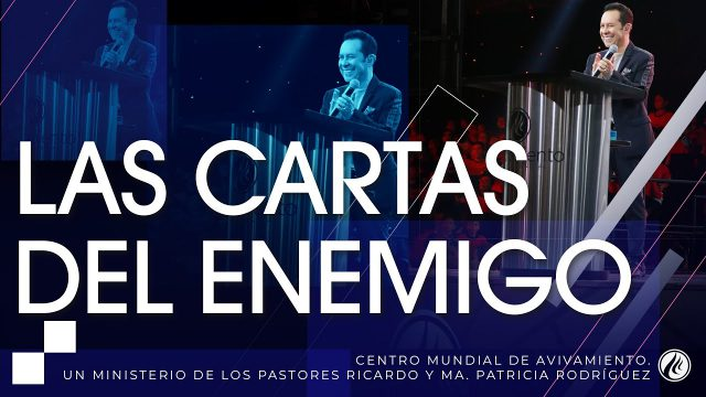 #262 Las cartas del enemigo – Pastor Ricardo Rodríguez