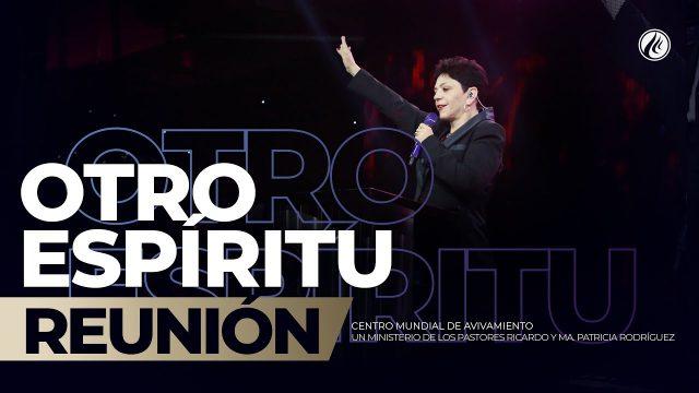 Otro Espíritu Nov 29 2019 – AVIVAMIENTO