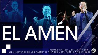 #266 El Amén – Pastor Ricardo Rodríguez