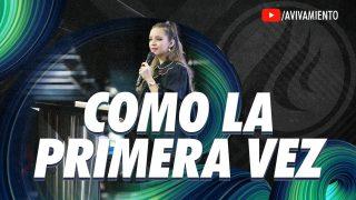 #268 Como la primera vez – Pastora Ana María Rodríguez