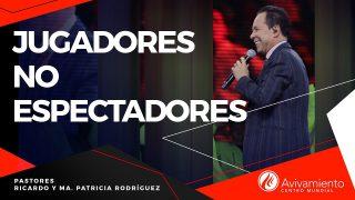 #276 Jugadores, no espectadores – Pastor Ricardo Rodríguez