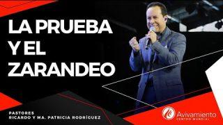 #277 La prueba y el zarandeo – Pastor Ricardo Rodríguez