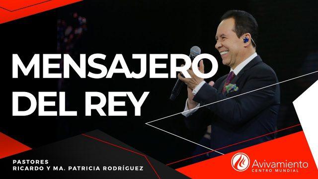 #280 Mensajero del rey – Pastor Ricardo Rodríguez