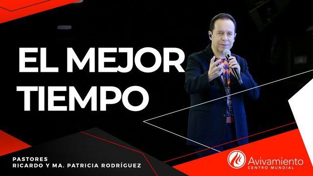 #286 El mejor tiempo – Pastor Ricardo Rodríguez
