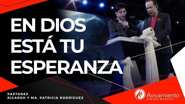 #292 En Dios está tu esperanza – Pastor Ricardo Rodríguez