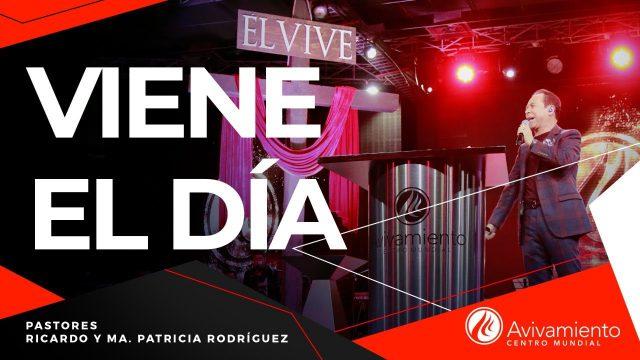 #293 Viene el día – Pastor Ricardo Rodríguez