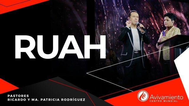 #295 Ruah – Pastor Ricardo Rodríguez