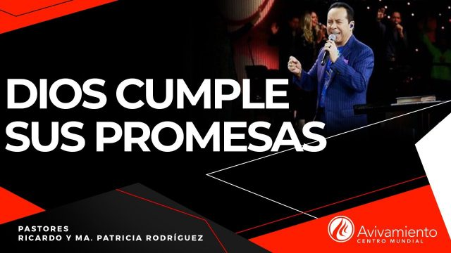 #299 Dios cumple sus promesas – Pastor Ricardo Rodríguez