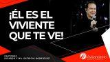 #307 ¡Él es el viviente que te ve! – Pastor Ricardo Rodríguez