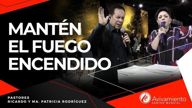 #312 Mantén el fuego encendido – Pastor Ricardo Rodríguez