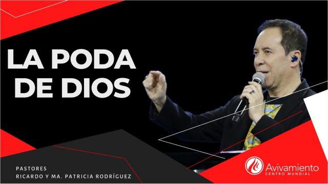 #316 La poda de Dios – Pastor Ricardo Rodríguez