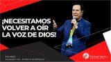 #322 ¡Necesitamos volver a oír la voz de Dios! – Pastor Ricardo Rodríguez