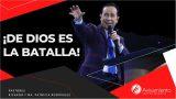 #324 ¡De Dios es la batalla! – Pastor Ricardo Rodríguez