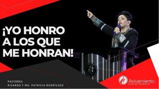 #332 Yo honro a los que me honran – Pastora Ma. Patricia Rodríguez