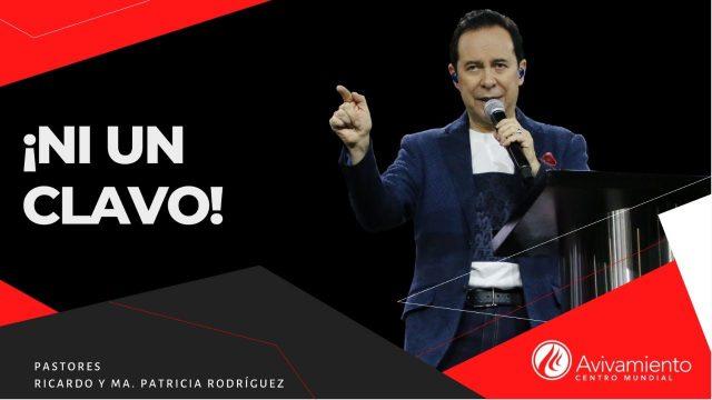 #343 Ni un clavo – Pastor Ricardo Rodríguez