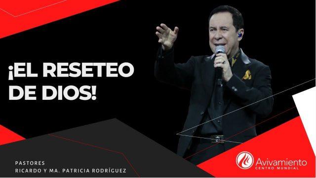 #344 El reseteo de Dios – Pastor Ricardo Rodríguez