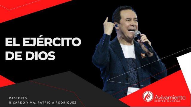 #345 El ejército de Dios – Pastor Ricardo Rodriguez
