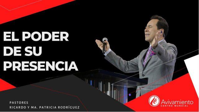 #348 El poder de su presencia – Pastor Ricardo Rodríguez