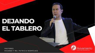 #352 Dejando el tablero – Pastor Ricardo Rodríguez