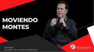 #358 Moviendo montes – Pastor Ricardo Rodríguez