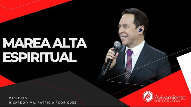 #361 Marea alta espiritual – Pastor Ricardo Rodríguez