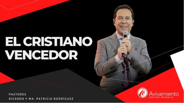 #363 El cristiano vencedor – Pastor Ricardo Rodríguez