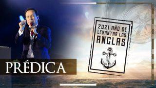 #366 2021: Año de levantar anclas | Gran cierre de fin de año  (Prédica)  – Pastor Ricardo Rodríguez