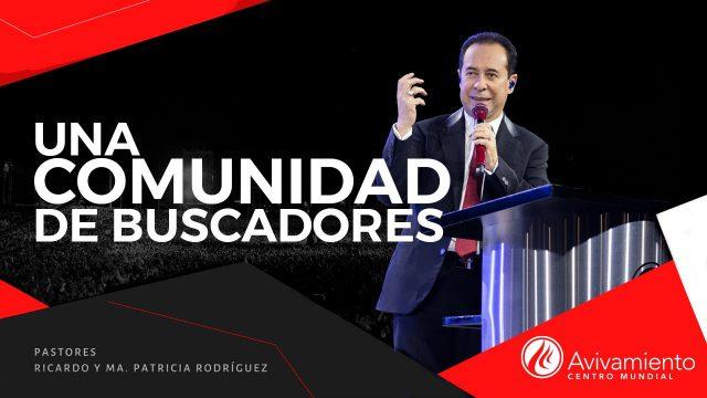 #372 Una comunidad de buscadores – Pastor Ricardo Rodríguez