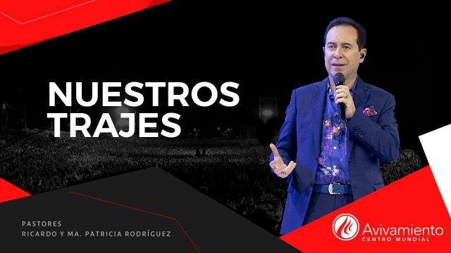 #373 Nuestros trajes – Pastor Ricardo Rodríguez