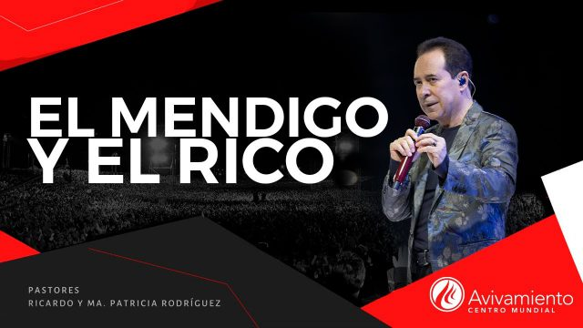 #375 El mendigo y el rico – Pastor Ricardo Rodríguez