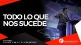#385 Todo lo que nos sucede – Pastor Ricardo Rodríguez