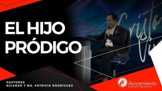 #388 El hijo pródigo – Pastor Ricardo Rodríguez