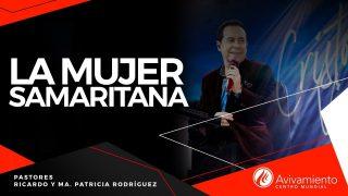 #389 La mujer samaritana – Pastor Ricardo Rodríguez