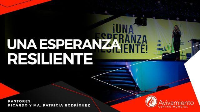 #395 Una esperanza resiliente – Pastor Juan Sebastián Rodríguez