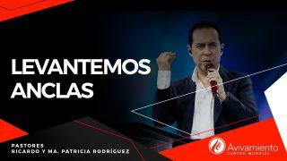 #397 Levantemos anclas – Pastor Ricardo Rodríguez