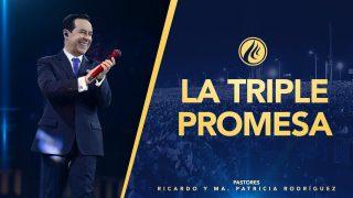 #414 La triple promesa – Pastor Ricardo Rodríguez