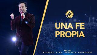 #417 Una fe propia – Pastor Ricardo Rodríguez