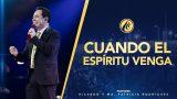 #418 Cuando el Espíritu Santo venga – Pastor Ricardo Rodríguez