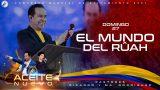 El mundo del Ruah | Pastor Ricardo Rodríguez – Congreso Mundial de Avivamiento 2021