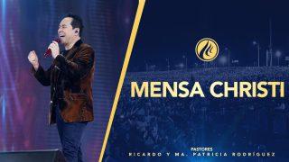 #425 Mensa Christi – Pastor Ricardo Rodríguez