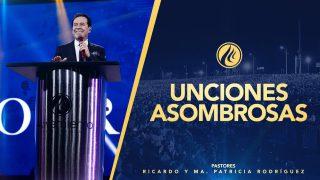 #426 Unciones asombrosas – Pastor Ricardo Rodríguez