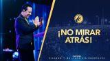 #427 No mirar atrás – Pastor Ricardo Rodriguez