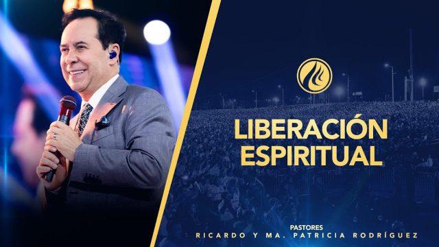 #429 Liberación espiritual – Pastor Ricardo Rodríguez