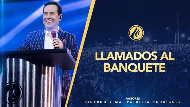 #431 Llamados al banquete – Pastor Ricardo Rodríguez