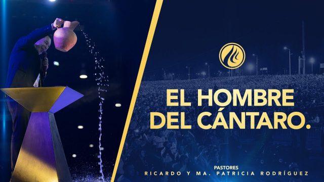 #434 El hombre del cántaro – Pastor Ricardo Rodríguez