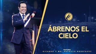 #436 Ábrenos el cielo – Pastor Ricardo Rodríguez