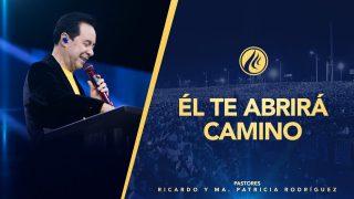 #441 Él te abrirá camino – Pastor Ricardo Rodríguez